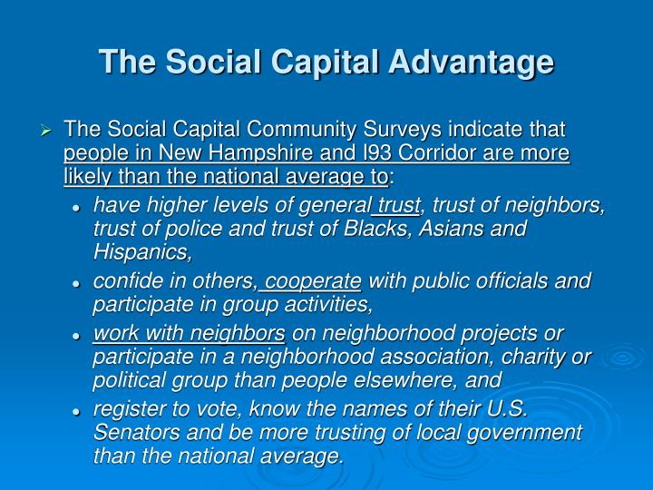 The Social Capital Advantage