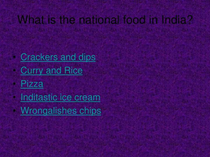What is the national food in India?