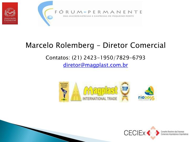 Marcelo Rolemberg – Diretor Comercial