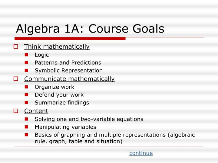 Algebra 1A: Course Goals