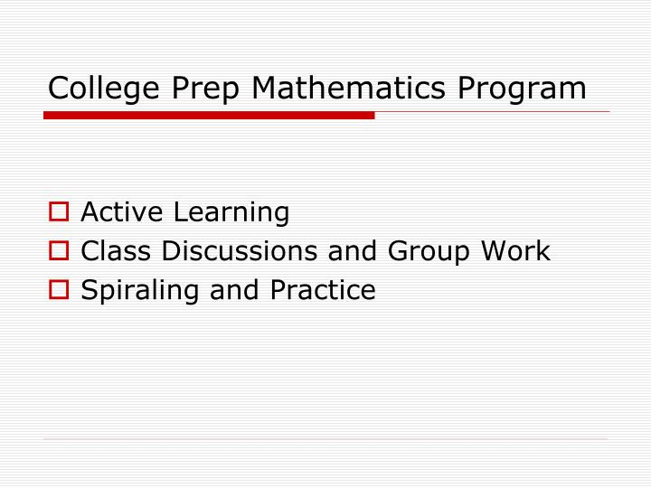 College Prep Mathematics Program