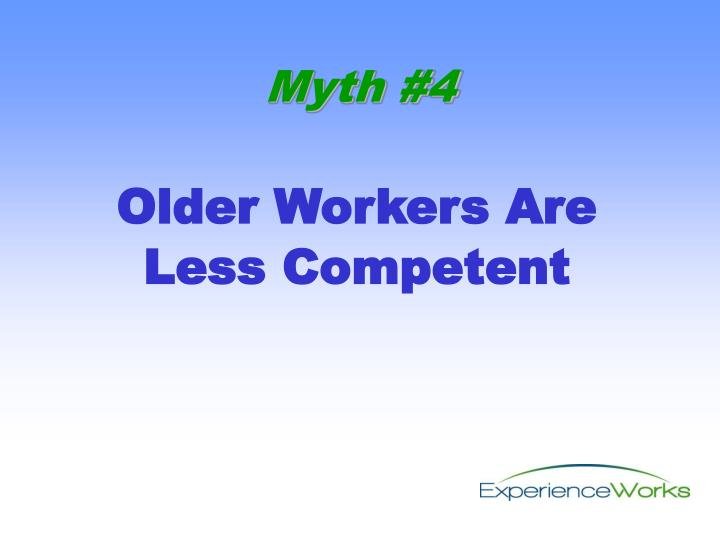 Older Workers Are Less Competent