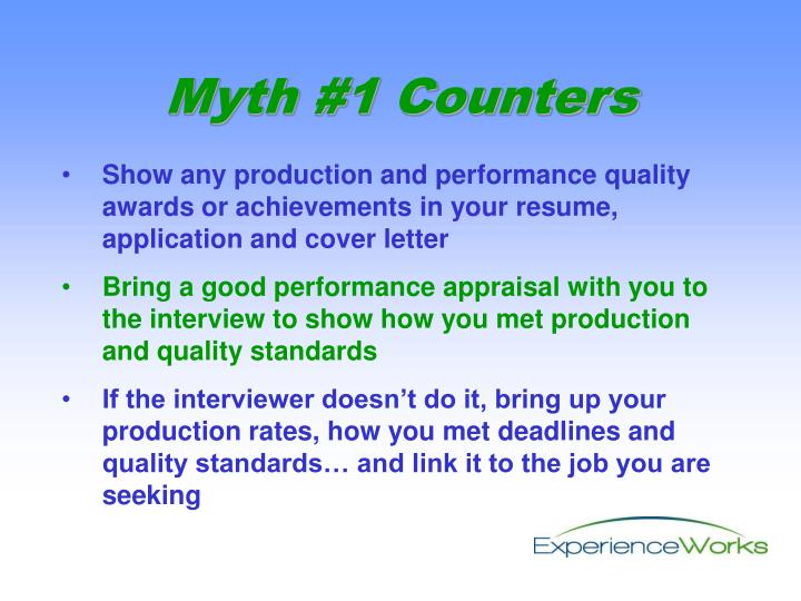 Show any production and performance quality awards or achievements in your resume, application and cover letter