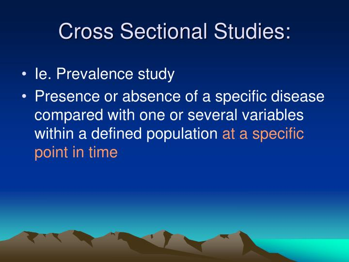 Cross Sectional Studies: