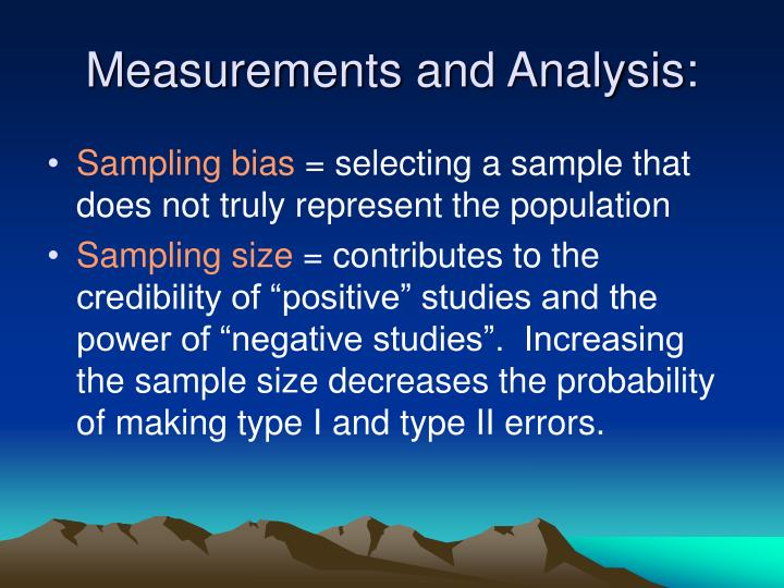 Measurements and Analysis: