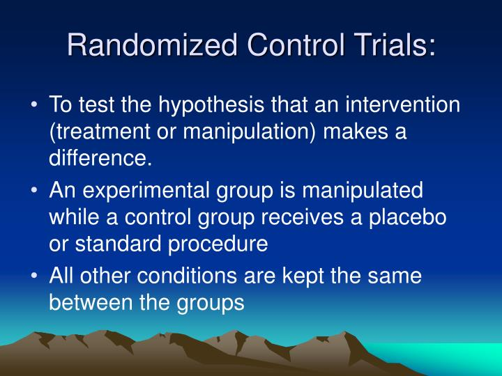 Randomized Control Trials:
