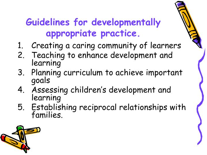 Guidelines for developmentally appropriate practice.
