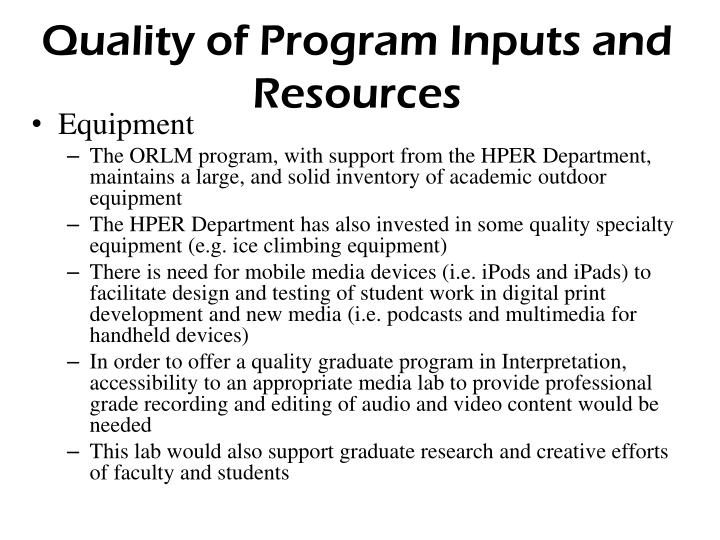 Quality of Program Inputs and Resources