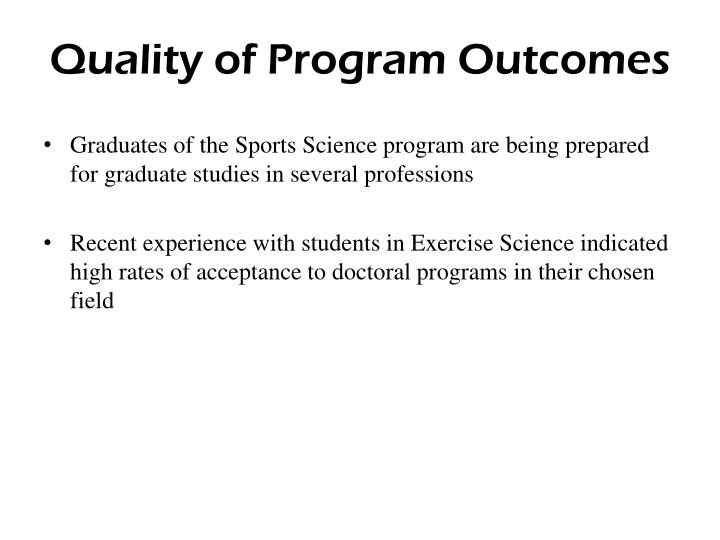 Quality of Program Outcomes
