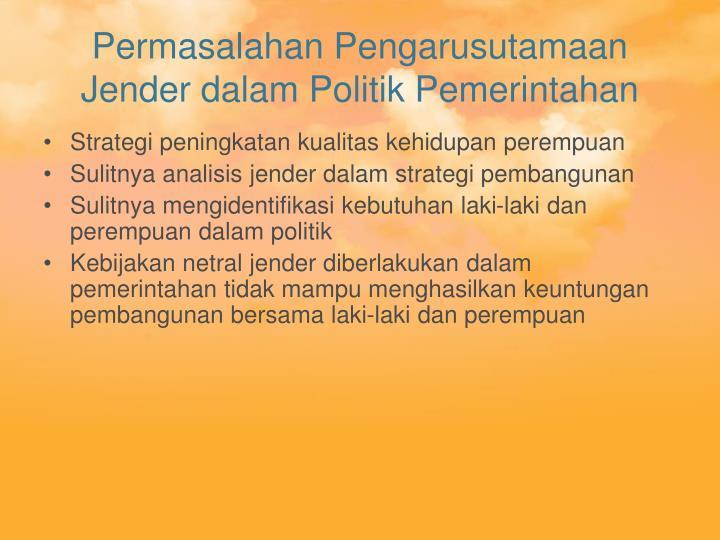 Permasalahan Pengarusutamaan Jender dalam Politik Pemerintahan