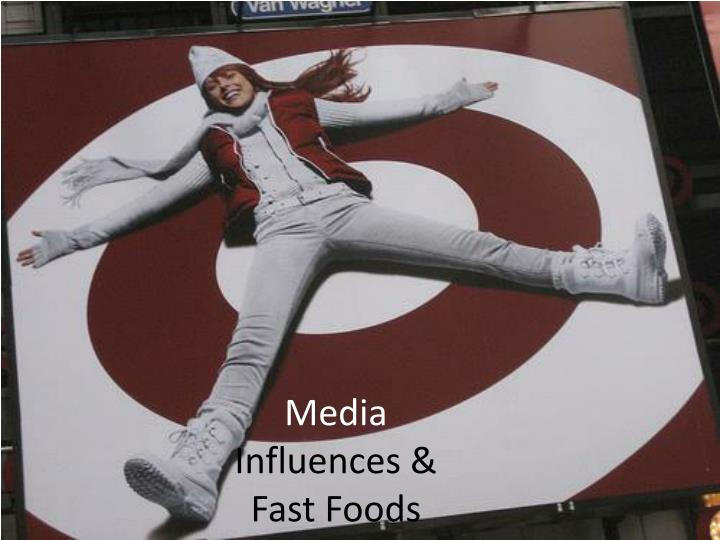 Media influences fast foods
