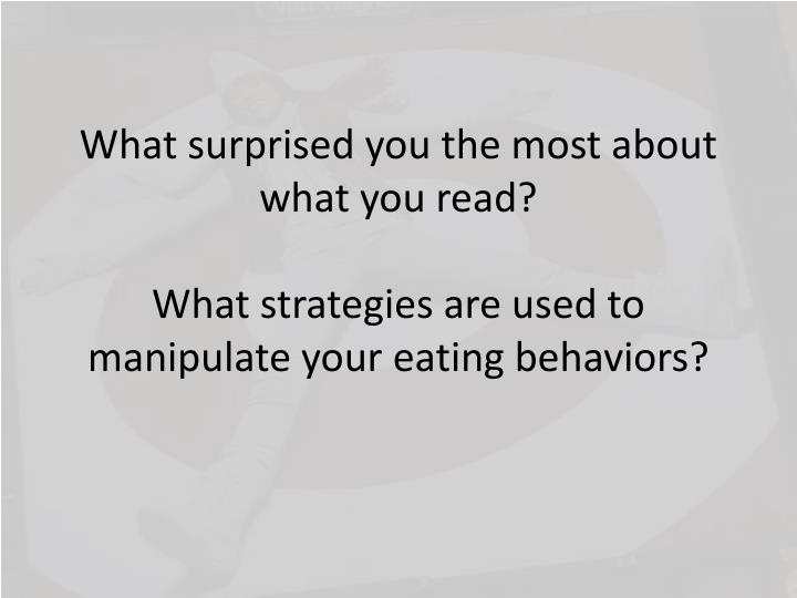 What surprised you the most about what you read?