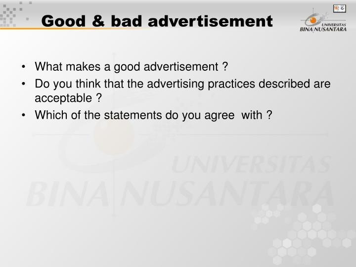Good & bad advertisement