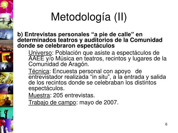 Metodología (II)