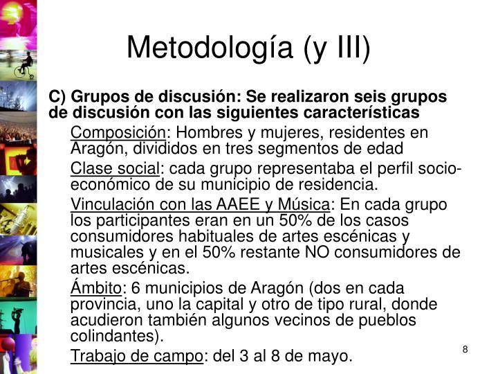 Metodología (y III)