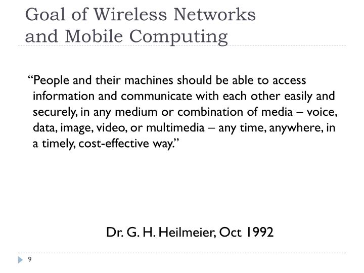 Goal of Wireless Networks