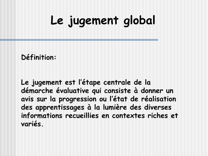Le jugement global