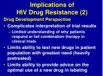 implications of hiv drug resistance 2