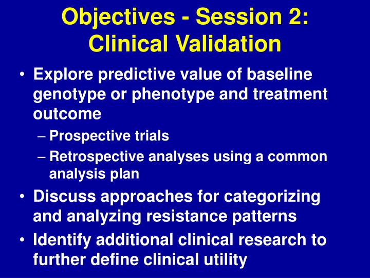 Objectives - Session 2: