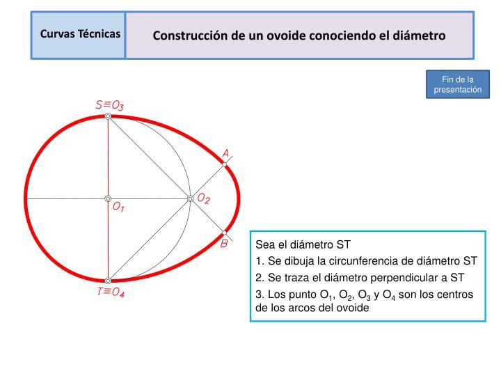 Construcción de un ovoide conociendo el diámetro