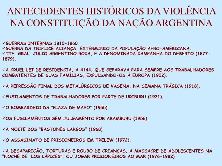 ANTECEDENTES HISTÓRICOS DA VIOLÊNCIA NA CONSTITUIÇÃO DA NAÇÃO ARGENTINA