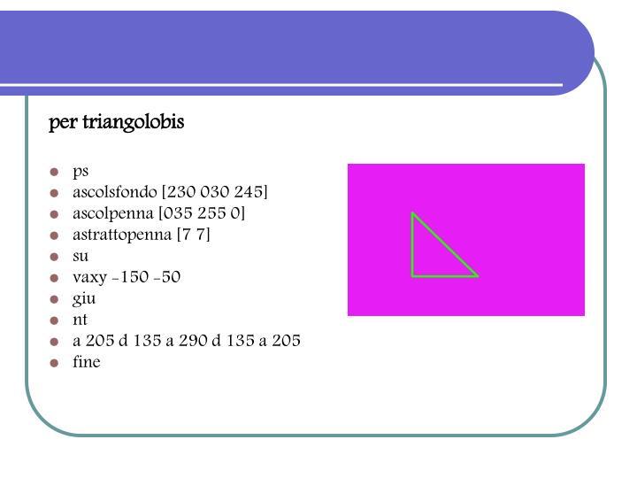 per triangolobis
