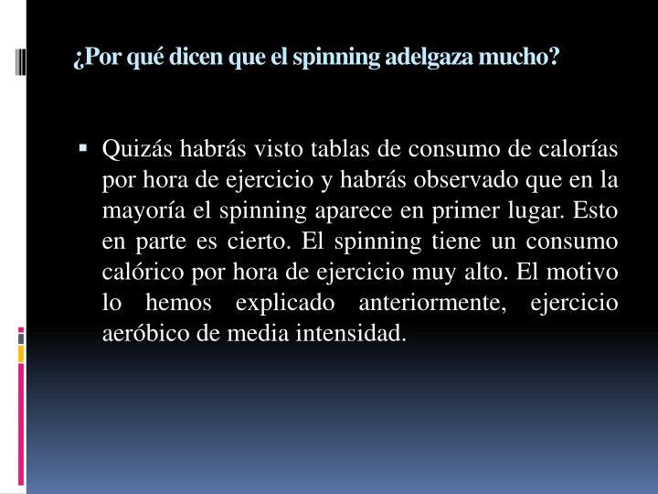 ¿Por qué dicen que el spinning adelgaza mucho?