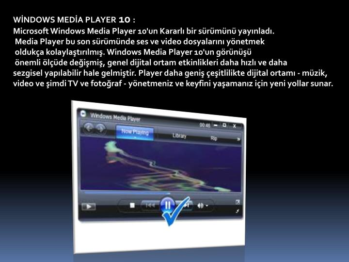 WİNDOWS MEDİA PLAYER