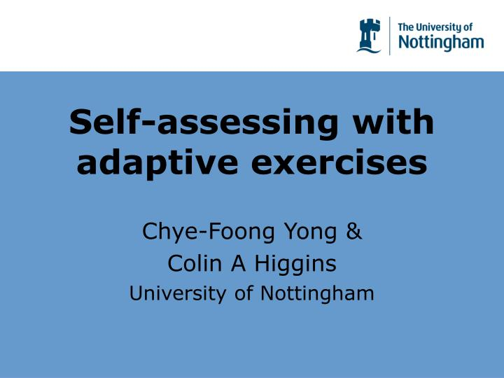 Self assessing with adaptive exercises