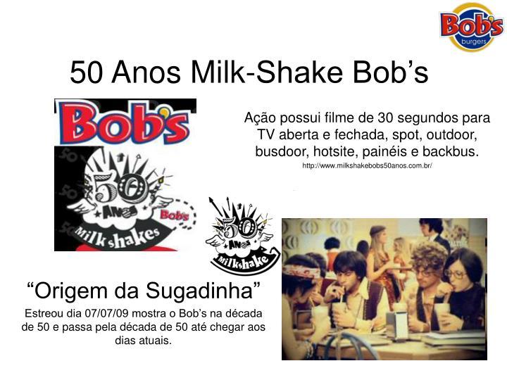 50 Anos Milk-Shake Bob's
