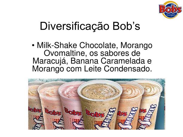 Diversificação Bob's