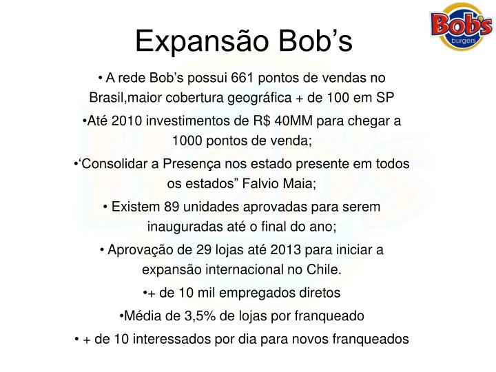 Expansão Bob's
