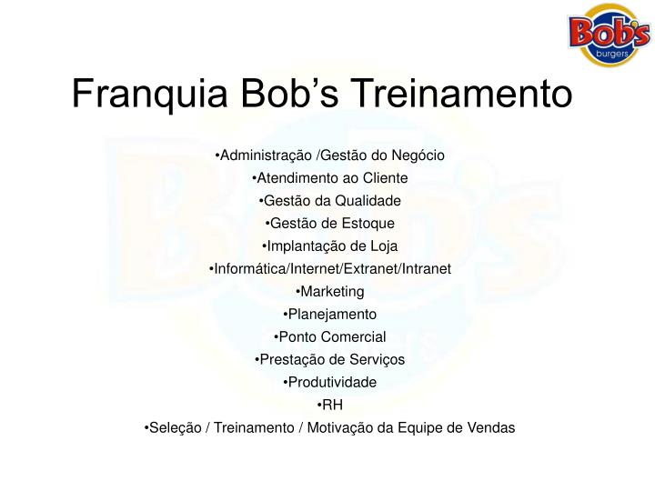 Franquia Bob's Treinamento