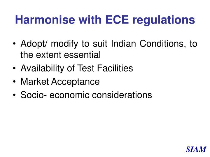 Harmonise with ECE regulations