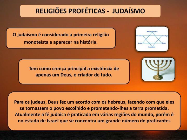 RELIGIÕES PROFÉTICAS -  JUDAÍSMO