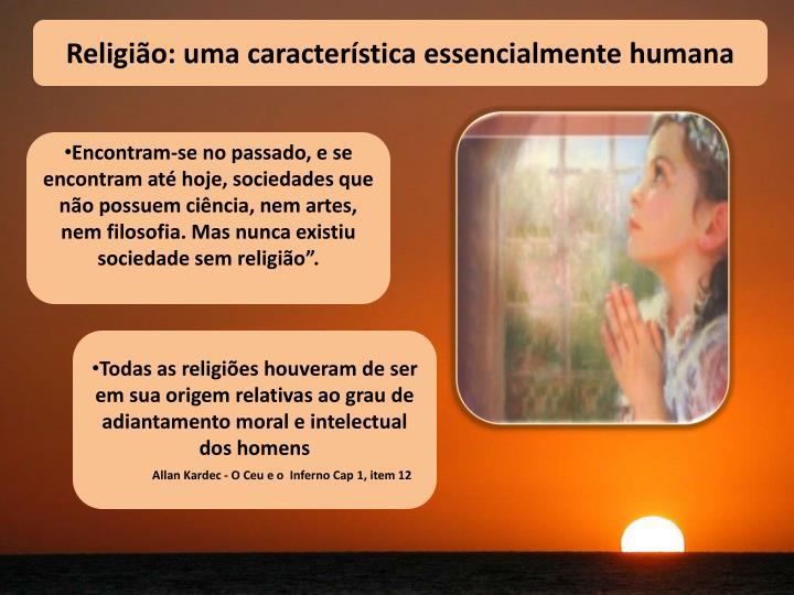 Religião: uma característica essencialmente humana