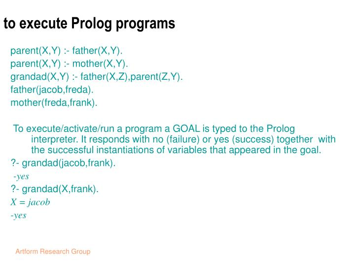 to execute Prolog programs