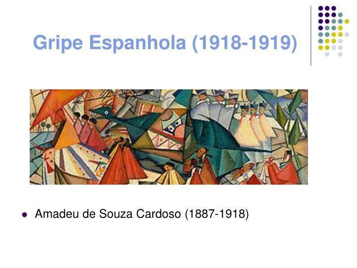 Gripe Espanhola (1918-1919)