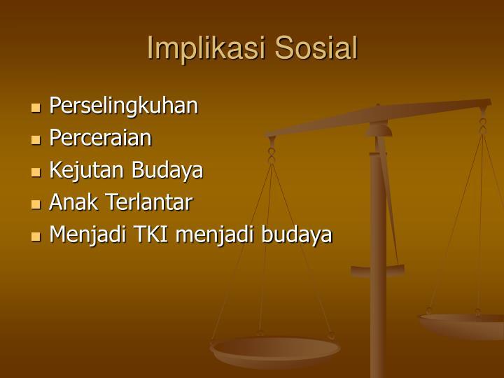 Implikasi Sosial
