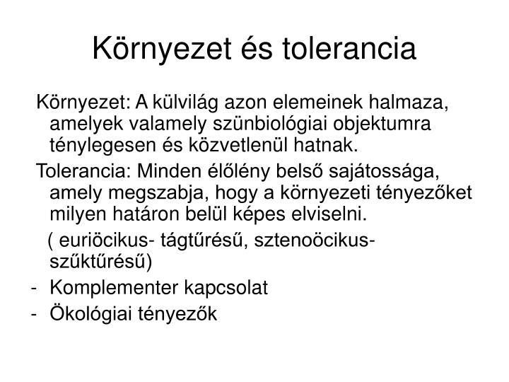 Környezet és tolerancia