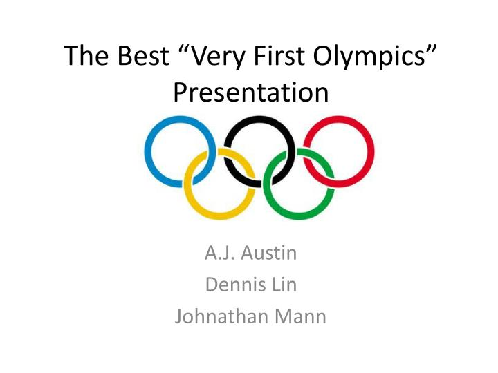 The best very first olympics presentation