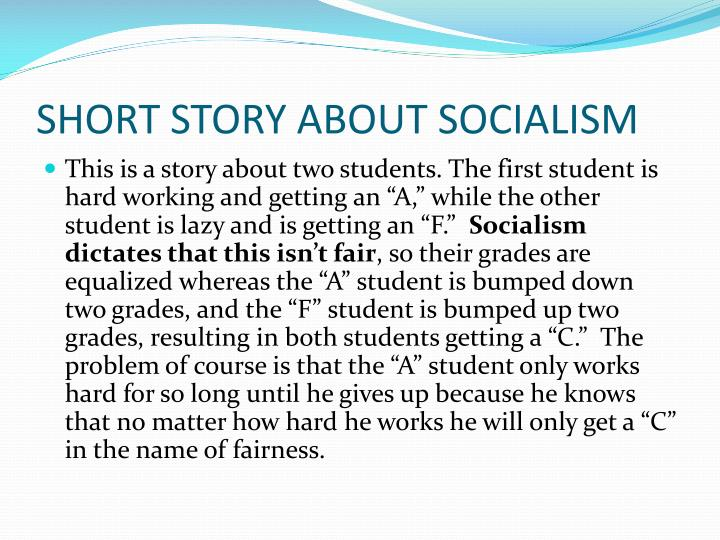 SHORT STORY ABOUT SOCIALISM