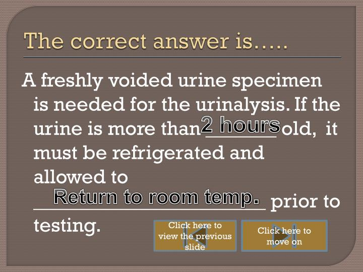 The correct answer is…..