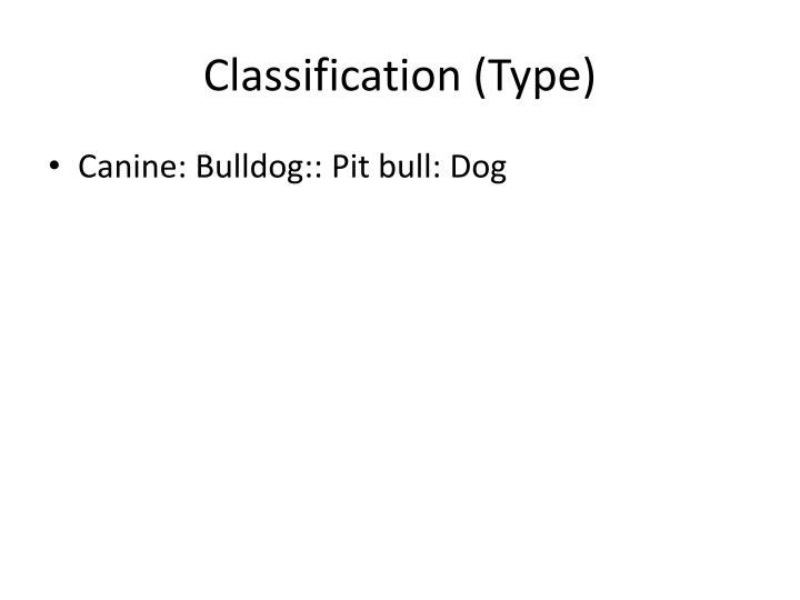 Classification (Type)