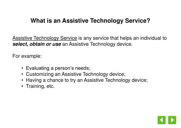 What is an Assistive Technology Service?
