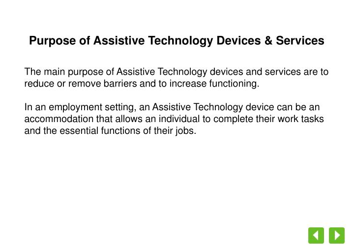 Purpose of Assistive Technology Devices & Services