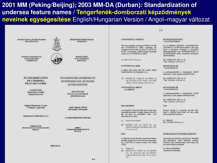 2001 MM (Peking/Beijing); 2003 MM-DA (Durban): Standardization of undersea feature names /