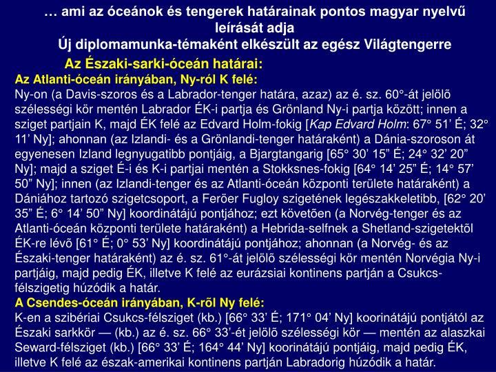 … ami az óceánok és tengerek határainak pontos magyar nyelvű leírását adja
