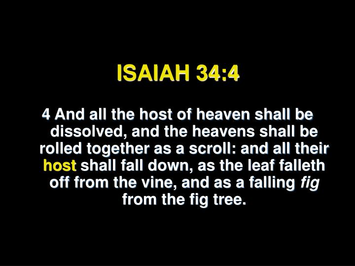 ISAIAH 34:4