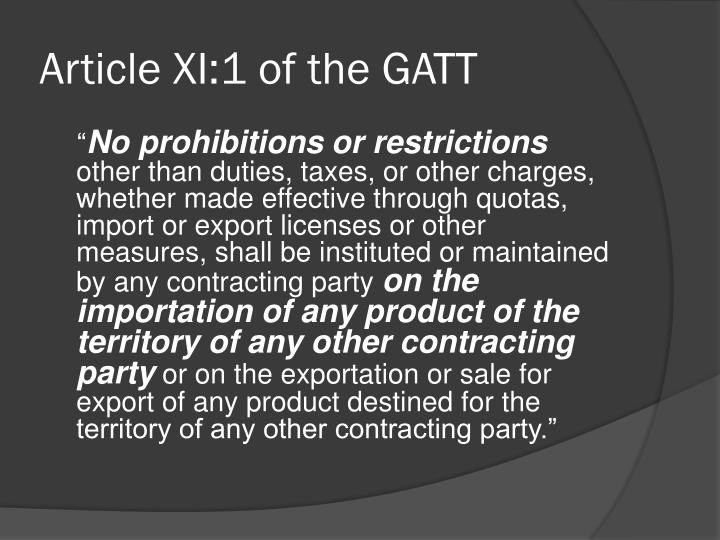 Article XI:1 of the GATT